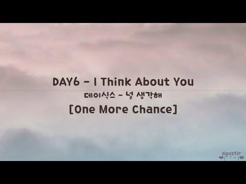 데이식스 DAY6 - '널 생각해' I Think About You [One More Chance] | Lyrics Video