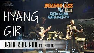 Download lagu HYANG GIRI - Dewa Budjana ft. Soimah (NGAYOGJAZZ 2019)