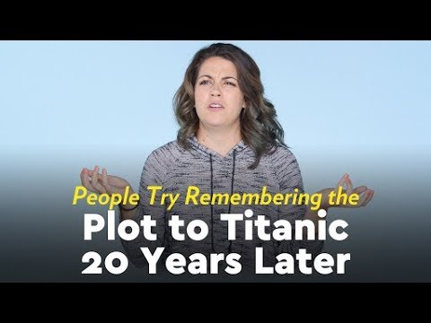 People Try Remembering the Plot For Titanic 20 Years Later