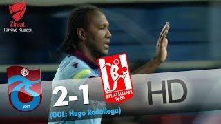 Trabzonspor: 2 - Balıkesirspor Baltok: 1 | Gol: Hugo Rodallega