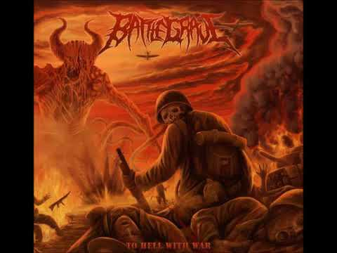 Battlegrave - To Hell With War (EP, 2017)