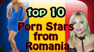 Top 10 Porn Stars from Romania