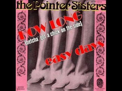 The Pointer Sisters - How Long (Betcha Got...