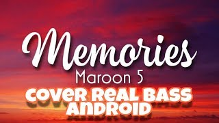 Download Marron5 Memories (Cover Real Bass Android)