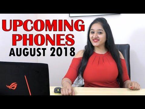 TOP UPCOMING PHONES August 2018