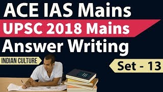 UPSC Mains 2018 Answer Writing - Set 13 based on current issues - Score high in IAS Mains series