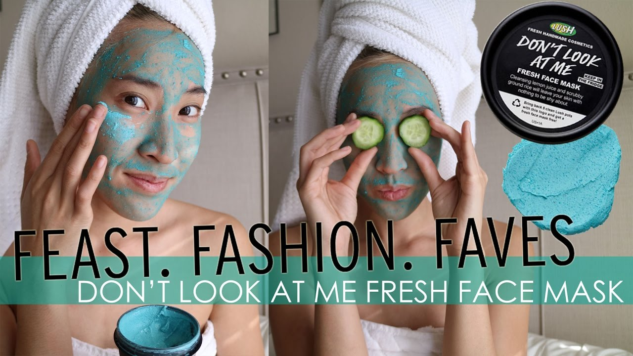 Dont look at me lush face mask review - Lush Don T Look At Me Mask Demo