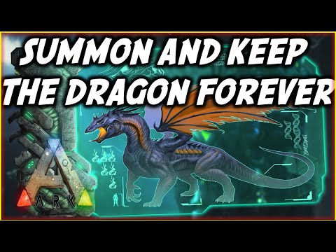 ARK: How To Summon And Keep The Dragon Boss Forever - Ark Survival Evolved Tutorial