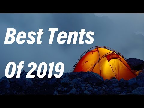 Best Tents for Camping & Backpacking in 2019
