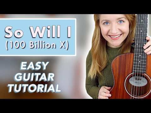 So Will I (100 Billion X) - Hillsong United (EASY GUITAR TUTORIAL)