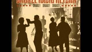 Bronze Radio Return - Shake Shake Shake !
