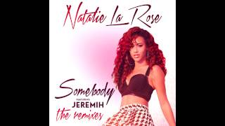 "Gazzo Remix - Natalie La Rose ""Somebody"" feat Jeremih"