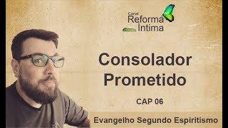 25 - Consolador Prometido - Evangelho OnLine - Canal Reforma Íntima