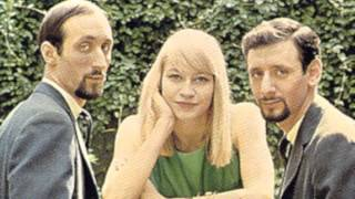 Last Thing On My Mind - Peter, Paul, and Mary