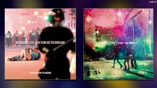 Placebo A Place For Us To Dream Life S What You Make It EP Full Link