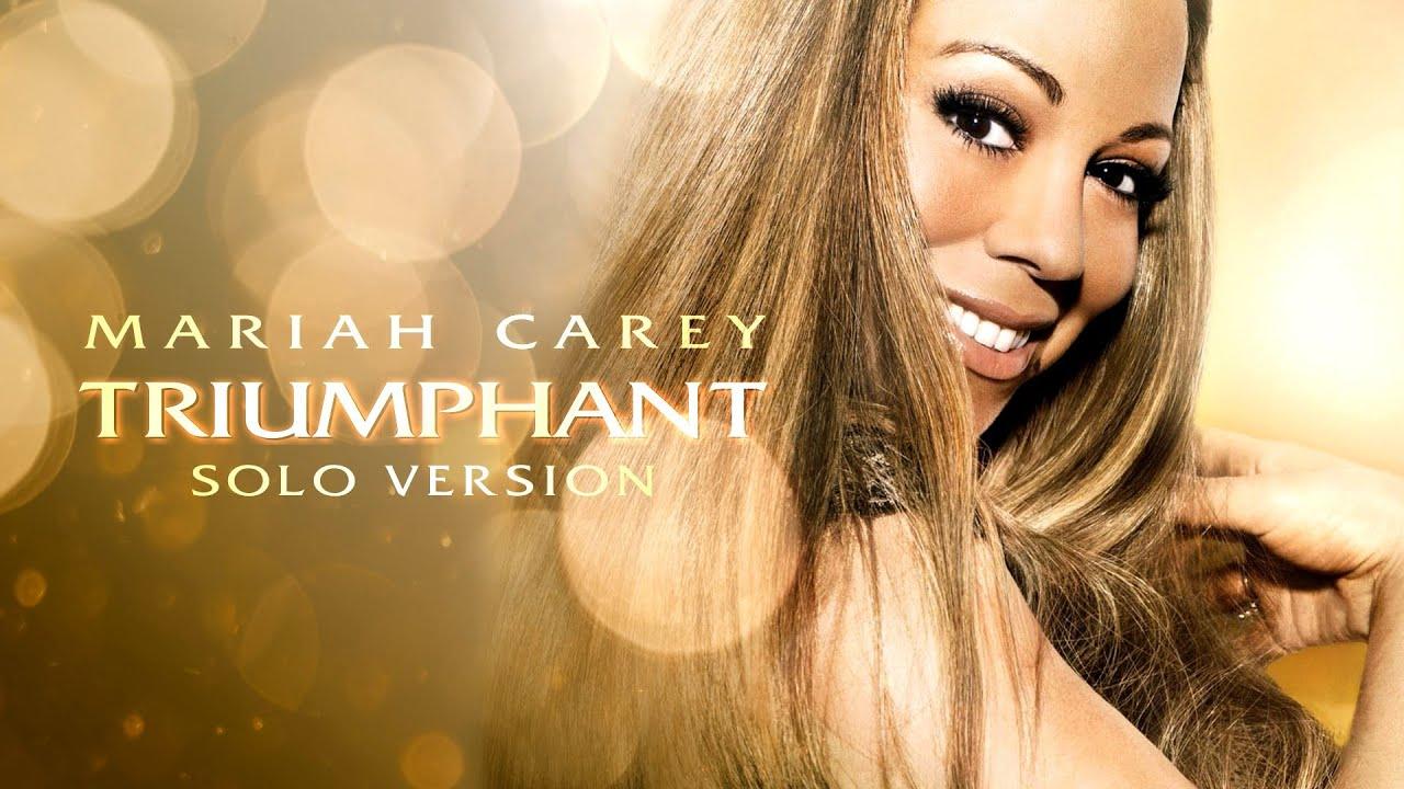 Mariah Carey - Triumphant (Get 'Em) - Solo Version