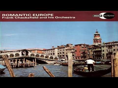 Frank Chacksfiel  -  Romantic Europe GMB