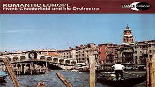 Frank Chacksfiel Romantic Europe GMB