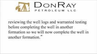 DonRay Petroleum Announced Completion of the DRP Grace #4 Well