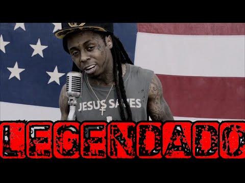Lil Wayne - God Bless Amerika [Legendado]