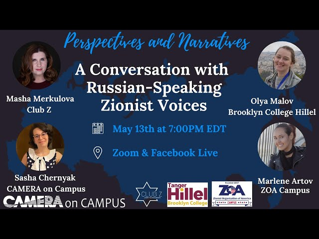 Perspectives and Narratives: A Conversation with Russian-Speaking Zionist Voices