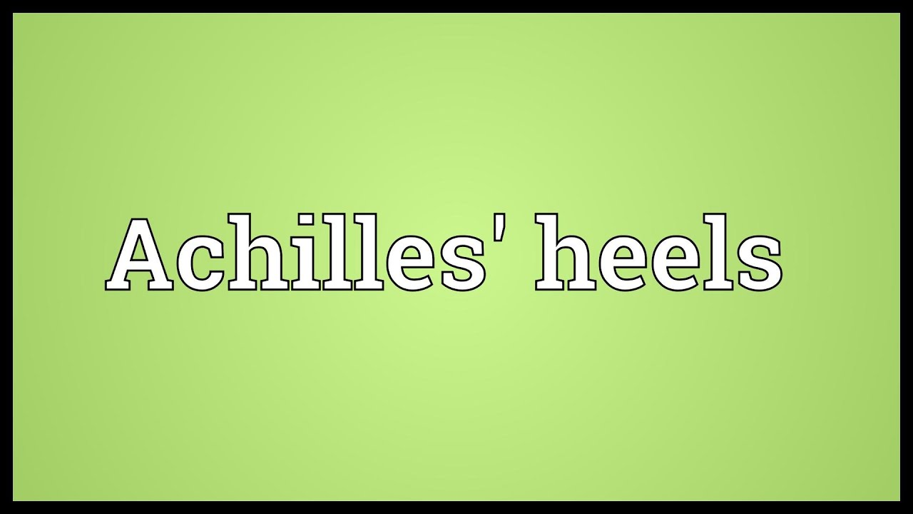 Achilles Heels Meaning Youtube