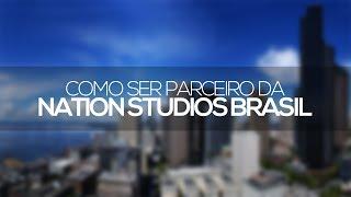 Como ser parceiro da Nation Studios Brasil (network com suporte em português)