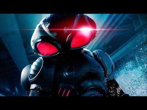 Aquaman Soundtrack - Black Manta Theme