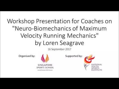 Loren Seagrave | Neuro-Biomechanics of Maximum Velocity Running Mechanics