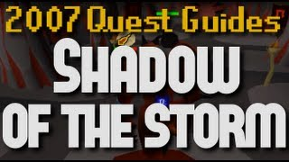 Runescape 2007 Quest Guides: Shadow of the Storm