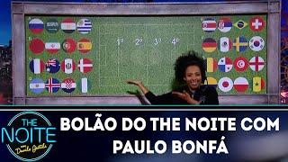 Baixar Bolão do The Noite com Paulo Bonfá | The Noite (15/06/18)