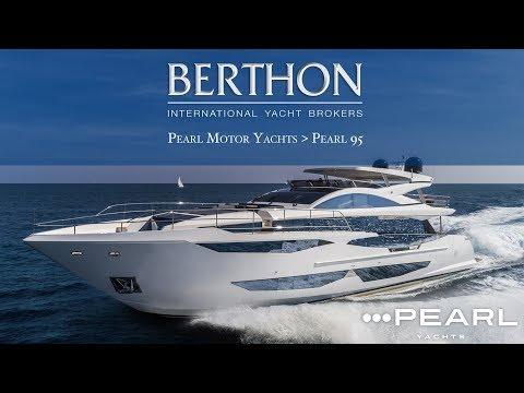 Pearl 95 - Pearl Motor Yachts - Berthon International Yacht Brokers