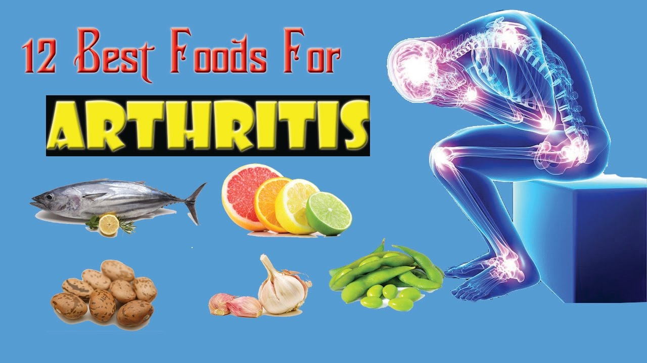 Best Foods For Arthritis What Should People With Arthritis Eat