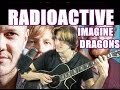 Imagine Dragons - Radioactive [FINGERSTYLE GUITAR] Acoustic guitar solo cover