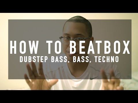 How to beatbox?- beatbox tutorial #3 (Dubstep Bass)