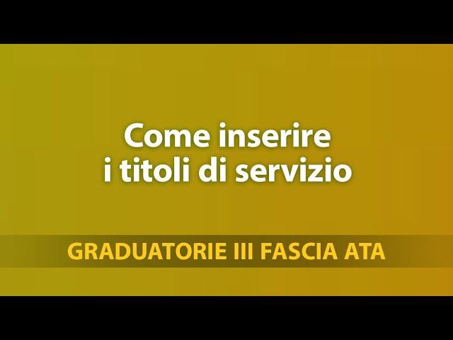 Tutorial Graduatorie Terza Fascia Ata: come inserire i titoli di servizio
