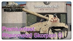 Stiftung Premiumtest: Rheinmetall Skorpion G [World of Tanks - Gameplay - deutsch]