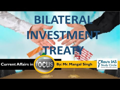 Bilateral Investment Treaty and India, UPSC perspective| IAS Prelims & IAS Mains |