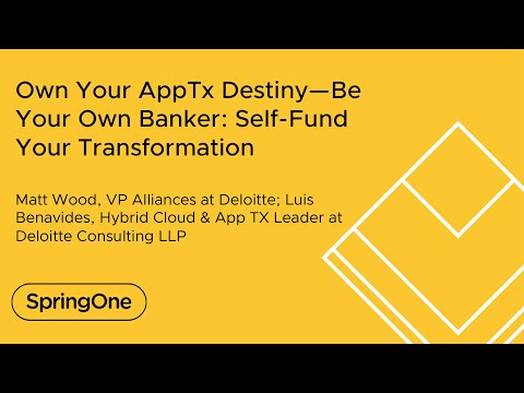 Own Your AppTx Destiny—Be Your Own Banker: Self-Fund Your Transformation