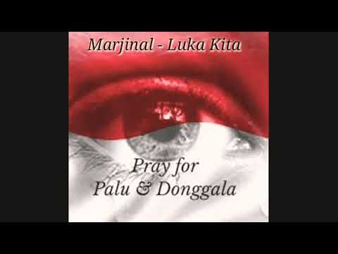 Pray For Palu MARJINAL - LUKA KITA ( Lirik )