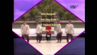 Ikke Nurjanah - Sun Sing Suwe ( 3 In 1 Clip)