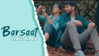 BARSAAT (Full Lyric Video) Armaan Malik | Amaal Mallik | Daboo Malik | Kunaal Vermaa Full Song