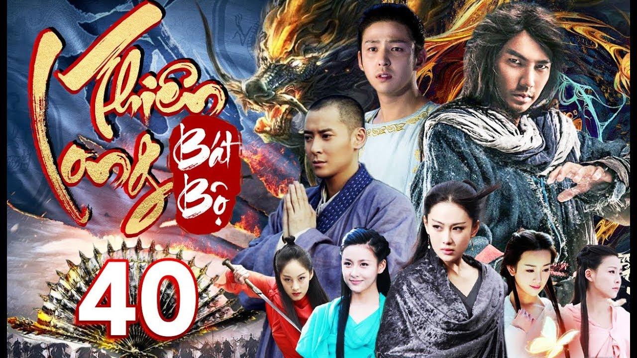 Tân Thiên Long Bát Bộ – Tập 40