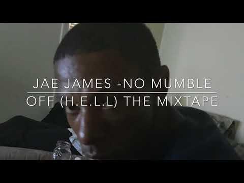 Jae James-No Mumbles