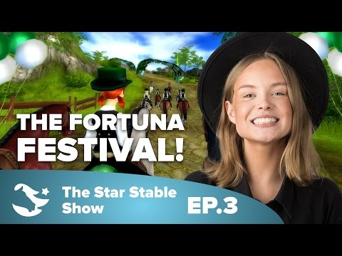 The Fortuna Festival! | The Star Stable Show #2.3