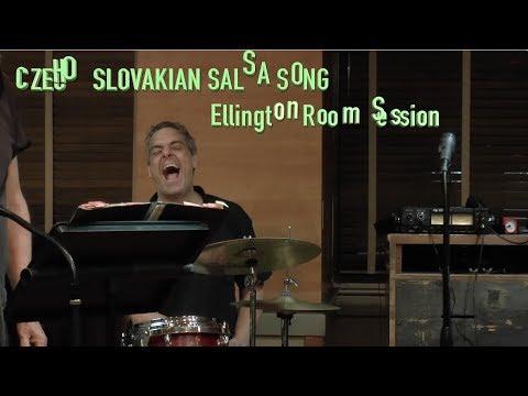 CZECHOSLOVAKIAN SALSA SONG Ellington Room Session