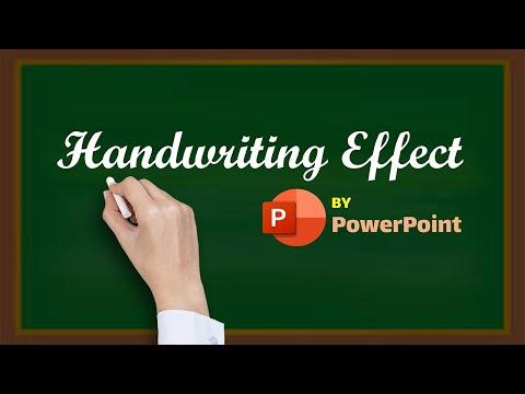 Hiệu ứng viết tay Handwriting bằng PowerPoint - Handwriting Effect by PowerPoint