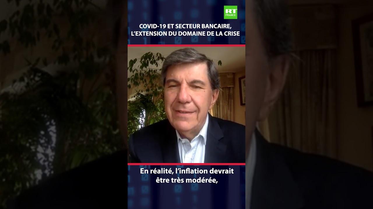 Chronique éco de Jacques Sapir - Covid-19 et secteur bancaire, l'extension du domaine de la crise