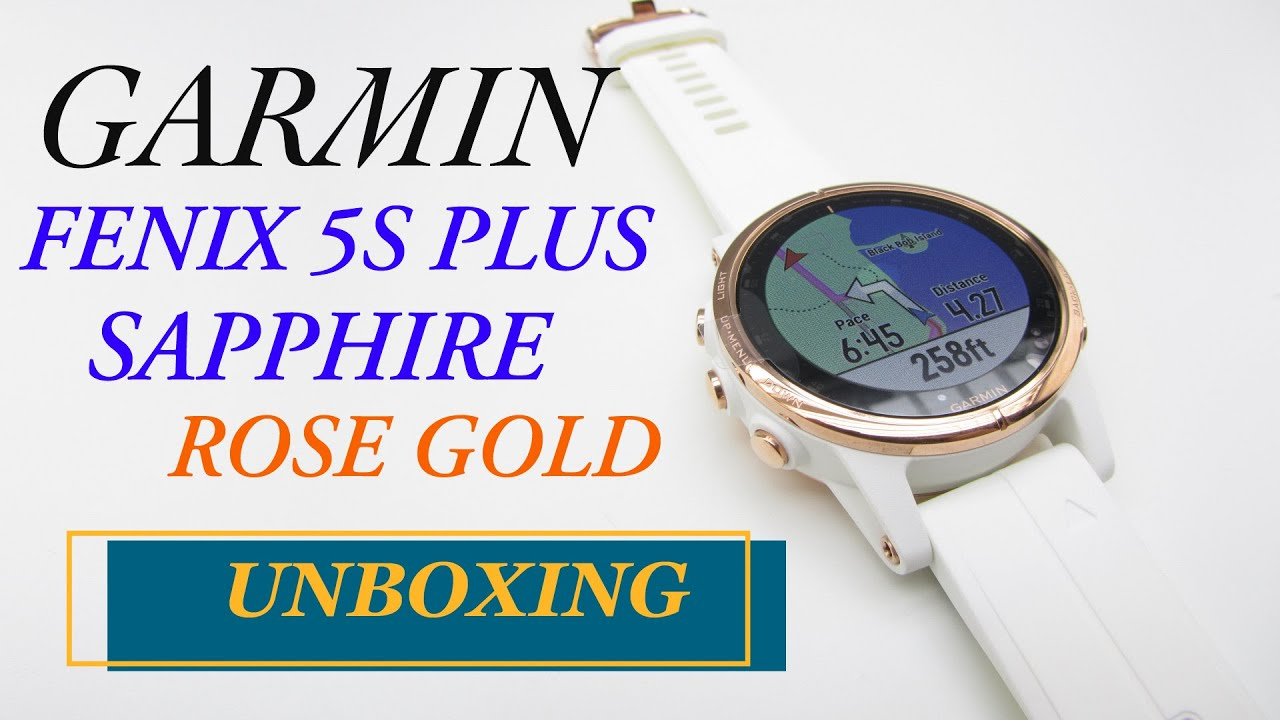 Garmin Fenix 5s Plus Sapphire Rose Gold Unboxing Hd 010 01987 07