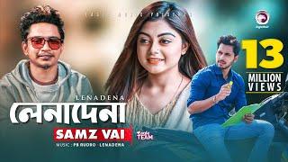 lenadena-samz-vai-bangla-new-song-2019
